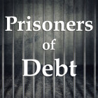 Prisoners of Debt